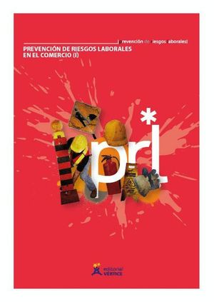 PREVENCION DE RIESGOS LABORALES EN EL COMERCIO 2 VOLS.