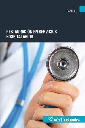 RESTAURACIÓN EN SERVICIOS HOSPITALARIOS