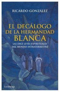 EL DECALOGO DE LA HERMANDAD BLANCA