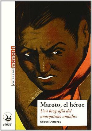 MAROTO EL HEROE