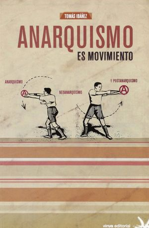 ANARQUISMO ES MOVIMIENTO