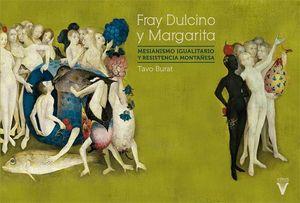 FRAY DULCINO Y MARGARITA