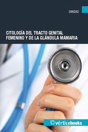 CITOLOGIA DEL TRACTO GENITAL FEMENINO Y DE LA GLANDULA MAMARIA