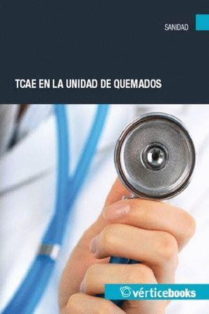 TCAE EN LA UNIDAD DE QUEMADOS