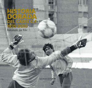 HISTORIA DORADA DEL CADIZ C.F. 1976-2010