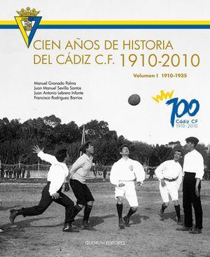 CIEN AÑOS DE HISTORIA DEL CADIZ C.F. 1910-2010