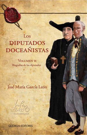 LOS DIPUTADOS DOCEAÑISTAS VOL. II