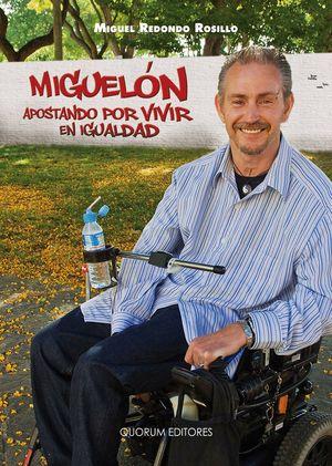 MIGUELÓN APOSTANDO POR VIVIR EN IGUALDAD