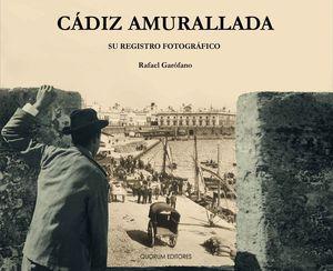 CÁDIZ AMURALLADA