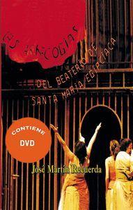 LAS ARRECOGIAS DEL BEATERIO DE SANTA MARIA EGIPCIACA LIBRO + CD