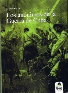 LOS ANONIMOS DE LA GUERRA DE CUBA