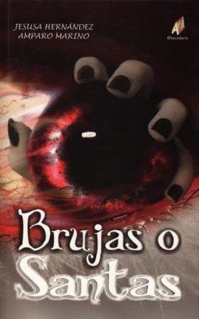 BRUJAS O SANTAS