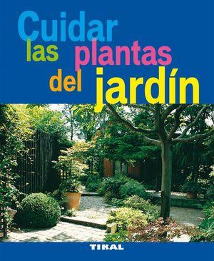CUIDAR LAS PLANTAS DEL JARDIN