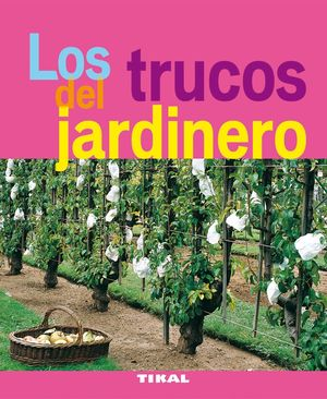 LOS TRUCOS DE JARDINERO