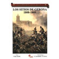 LOS SITIOS DE GERONA 1808-1809
