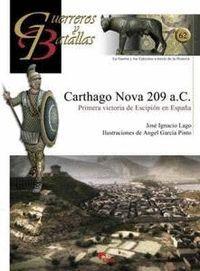 CARTAGO NOVA 209 A.C., PRIMERA VICTORIA DE ESCIPION EN ESPAÑA