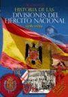 HISTORIA DE LAS DIVISIONES DEL EJERCITO NACIONAL 2ºED. CORREGIDA