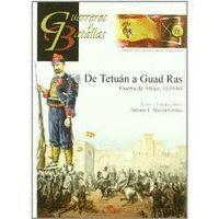 DE TETUAN A GUAD RAS : GUERRA DE AFRICA, 1859-60