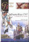 PUERTO RICO 1797 LA BATALLA POR LAS ANTILLAS