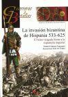 LA INVASION BIZANTINA DE HISPANIA, 533-625