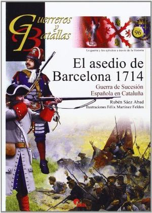 EL ASEDIO DE BARCELONA 1714