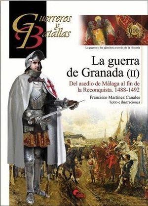LA GUERRA DE GRANADA (II)
