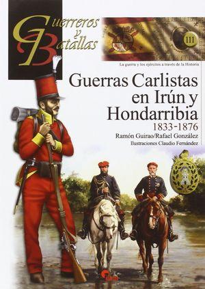 GUERRAS CARLISTAS EN IRUN Y HONDARRIBIA 1833-1876