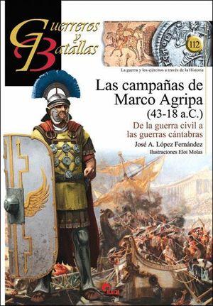 LAS CAMPAÑAS DE MARCO AGRIPA (43-18 A.C.)