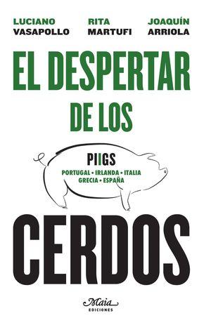 EL DESPERTAR DE LOS CERDOS