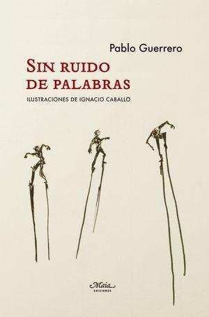 SIN RUIDO DE PALABRAS