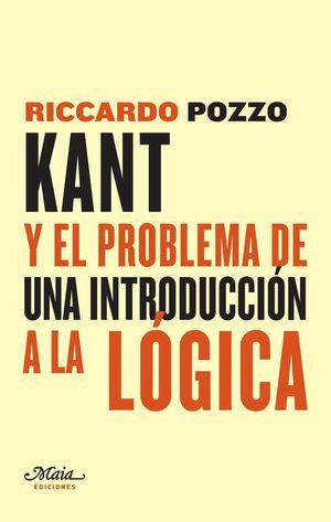 KANT Y EL PROBLEMA DE UNA INTRODUCCION A LA LOGICA