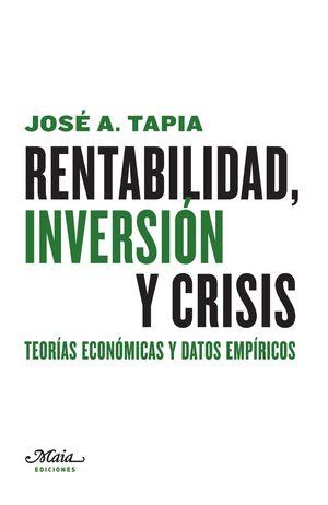 RENTABILIDAD, INVERSIÓN Y CRISIS
