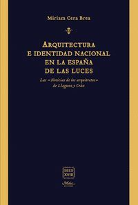 ARQUITECTURA E IDENTIDAD NACIONAL EN LA ESPAÑA DE LAS LUCES