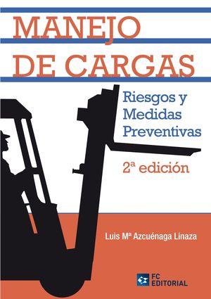 MANEJO DE CARGAS RIESGOS Y MEDIDAS PREVENTIVAS