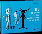YO EL LOBO Y LAS VACACIONES CON EL ABU