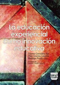 EDUCACIÓN EXPERIENCIAL COMO INNOVACIÓN EDUCATIVA, LA