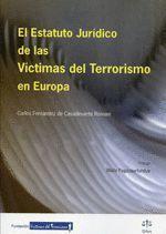 EL ESTATUTO JURÍDICO DE LAS VÍCTIMAS DEL TERRORISMO EN EUROPA