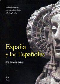 ESPAÑA Y LOS ESPAÑOLES. UNA HISTORIA BASICA
