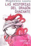 LAS HISTORIAS DEL DRAGÓN DANZANTE I