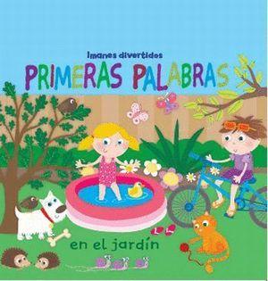 PRIMERAS PALABRAS EN EL JARDÍN. IMANES DIVERTIDOS