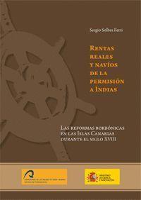 RENTAS REALES Y NAVÍOS DE LA PERMISIÓN A INDIAS.