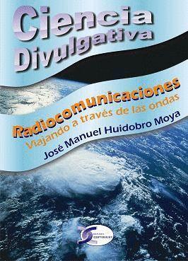 RADIOCOMUNICACIONES. CIENCIA DIVULGATIVA