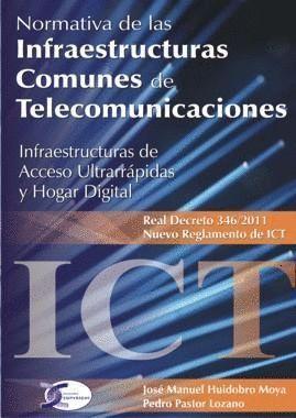 NORMATIVA DE INFRAESTRUCTURAS COMUNES DE TELECOMUNICACIONES.