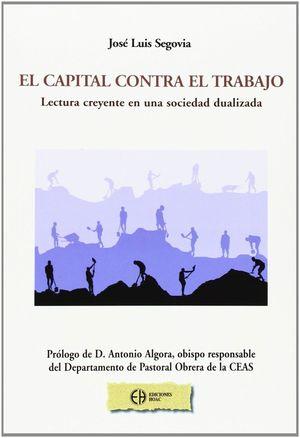EL CAPITAL CONTRA EL TRABAJO