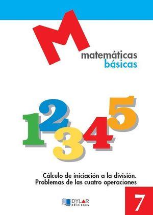 MATEMATICAS BASICAS CUADERNO 7