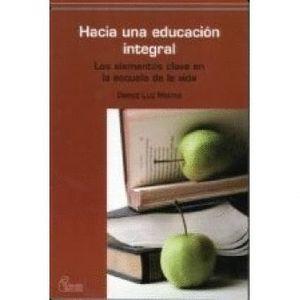HACIA UNA EDUCACION INTEGRAL