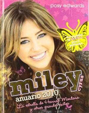 MILEY CYRUS ANUARIO 2010