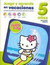 HELLO KITTY. JUEGA Y APRENDE EN VACACIONES, 5 AÑOS