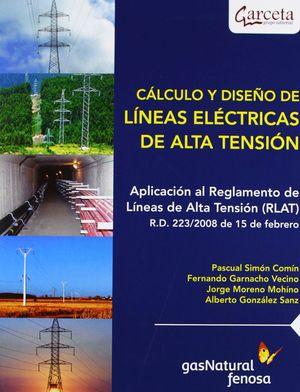 CÁLCULO Y DISEÑO DE LINEAS ELÉCTRICAS DE ALTA TENSIÓN