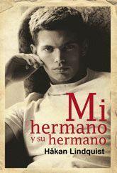 MI HERMANO Y SU HERMANO